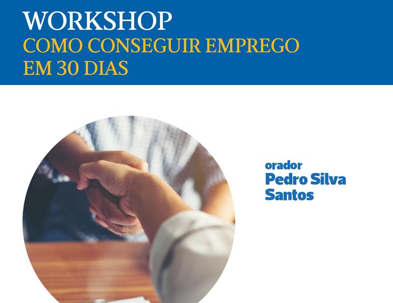 """Workshop: """"Como conseguir emprego em 30 dias"""""""